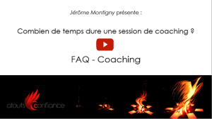 Combien de temps dure une session de coaching ?