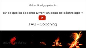 Est-ce que les coaches suivent un code de déontologie ?