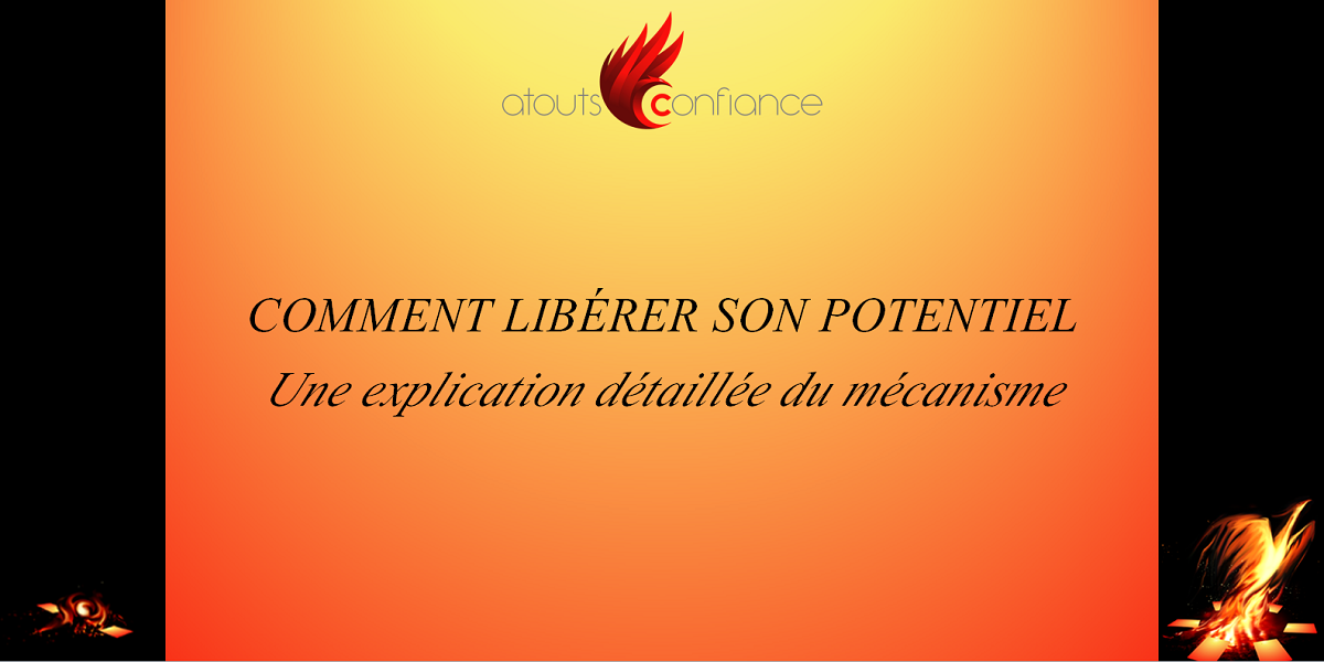 comment liberer son potentiel